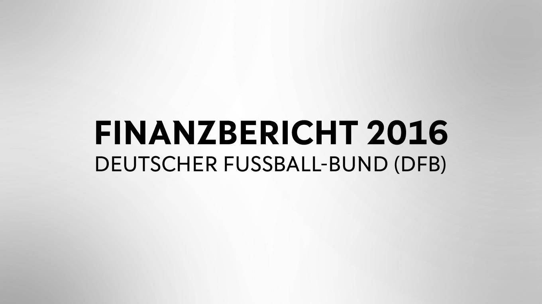fc8a133b76 DFB veröffentlicht Finanzbericht für 2016 :: DFB - Deutscher Fußball ...