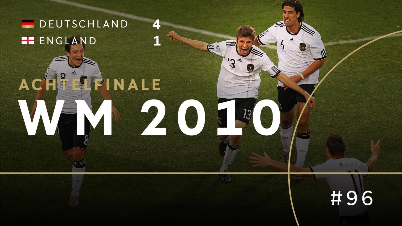 Wm 2010 Die Revanche Für Wembley Dfb Deutscher Fußball Bund Ev