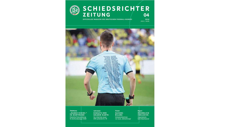 98cb2088e2b1a Interessantes rund ums Thema Unparteiische: die Schiedsrichter-Zeitung  04/2018 © DFB